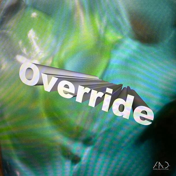 配信シングル「Override」