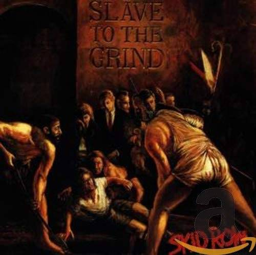 「Wasted Time」収録アルバム『Slave to the Grind』/Skid Row
