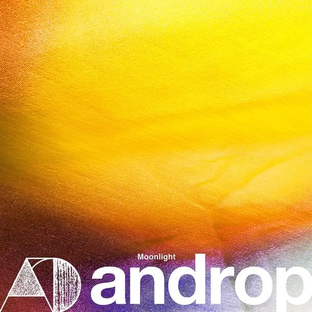 androp New Digital Single『Moonlight』