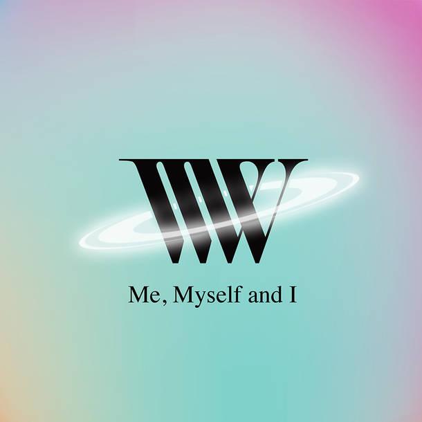 配信シングル「Me, Myself and I」