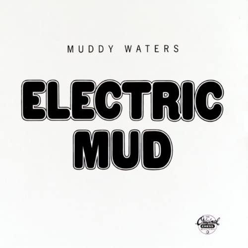 『Electric Mud』('68)/Muddy Waters