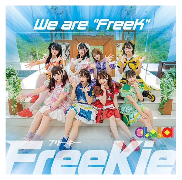 """シングル「We are """"FreeK""""」【Type B】:chuLa"""