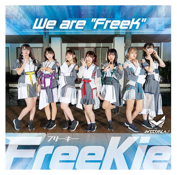 """シングル「We are """"FreeK""""」【Type C】://ネコプラ//"""