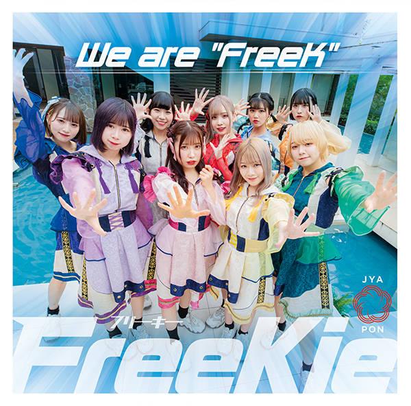 """シングル「We are """"FreeK""""」【Type D】:JYA☆PON"""