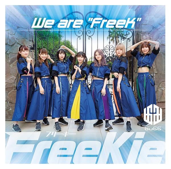 """シングル「We are """"FreeK""""」【Type O】:buGG"""