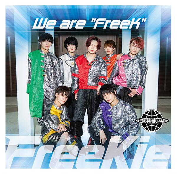 """シングル「We are """"FreeK""""」【Type T】:ONE BEAT DREAM"""