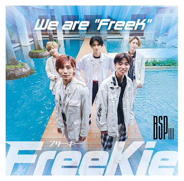 """シングル「We are """"FreeK""""」【Type U】:BsPiiii"""