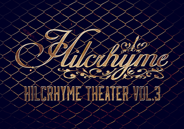 Blu-ray&DVD『Hilcrhyme Theater vol.3』