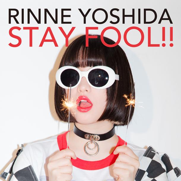 配信楽曲「STAY FOOL!!」
