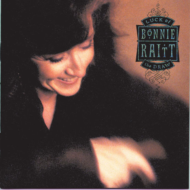 『Luck of the Draw』('91)/Bonnie Raitt
