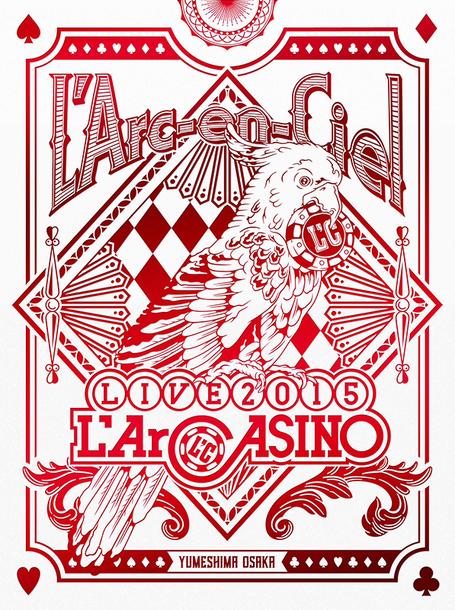 Blu-ray『L'Arc~en~Ciel LIVE 2015 L'ArCASINO』【初回生産限定盤】(BD+2CD)