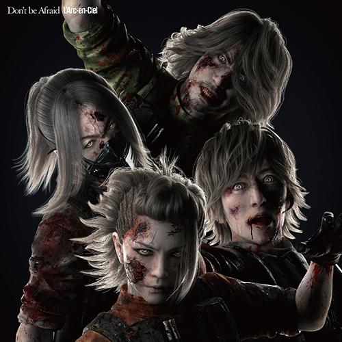 シングル「Don't  be  Afraid」【完全生産限定 BIOHAZARD(R) × L'Arc-en-Ciel盤】(Zombie)