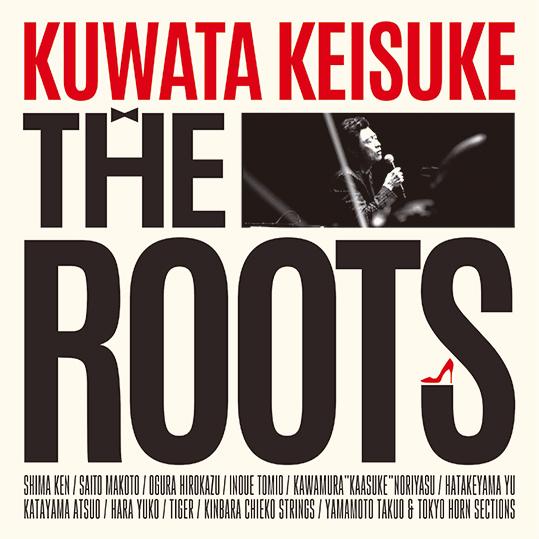 Blu-ray&DVD「THE ROOTS 〜偉大なる歌謡曲に感謝~」