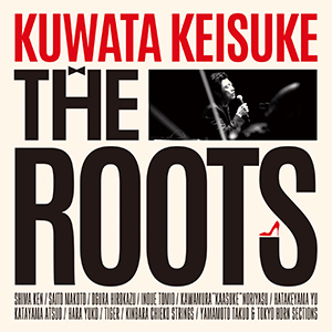 Blu-ray&DVD『THE ROOTS ~偉大なる歌謡曲に感謝~』