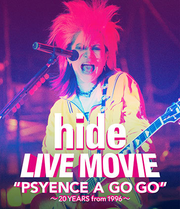 """Blu-ray『hide   LIVE MOVIE""""PSYENCE A GO GO"""" ~20YEARS from 1996~』"""