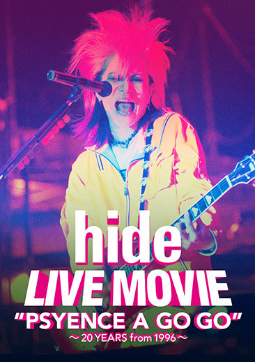 """DVD『hide   LIVE MOVIE""""PSYENCE A GO GO"""" ~20YEARS from 1996~』"""