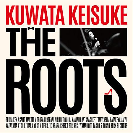 Blu-ray&DVD『THE ROOTS 〜偉大なる歌謡曲に感謝〜』【初回限定盤】