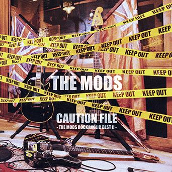 アルバム『CAUTION FILE -THE MODS ROCKAHOLIC BEST2-』