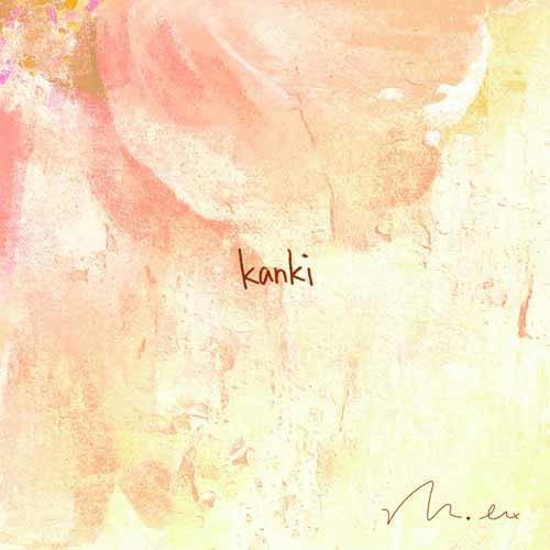 ミニアルバム『kanki』