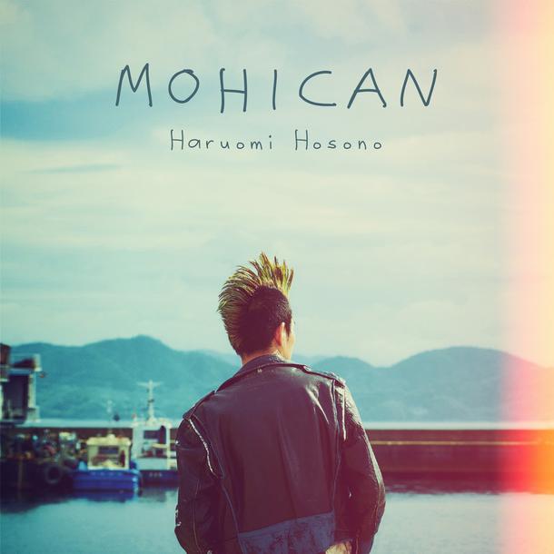 配信シングル「MOHICAN」
