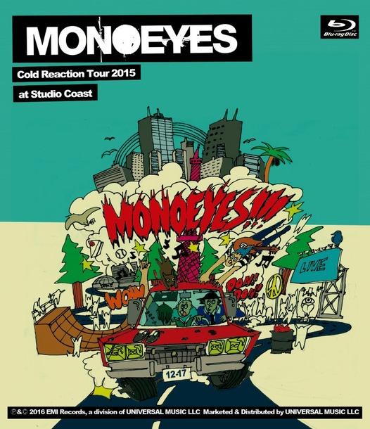 Blu-ray『MONOEYES Cold Reaction Tour 2015 at Studio Coast』
