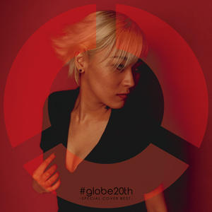 アルバム『#globe20th -SPECIAL COVER BEST-』