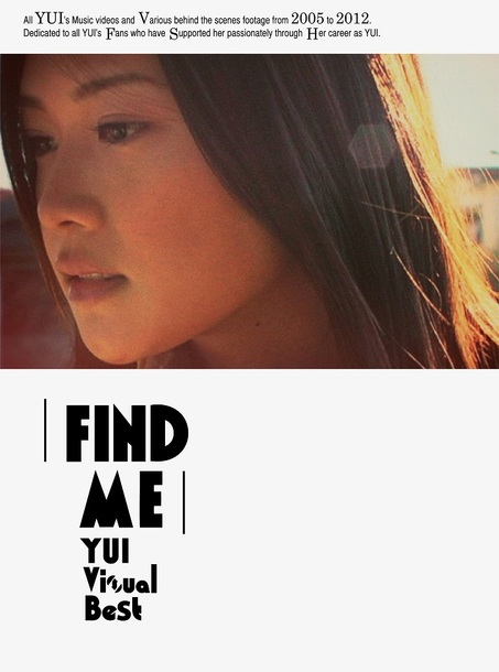 Blu-ray&DVD『FIND ME YUI Visual Best』【初回生産限定盤】