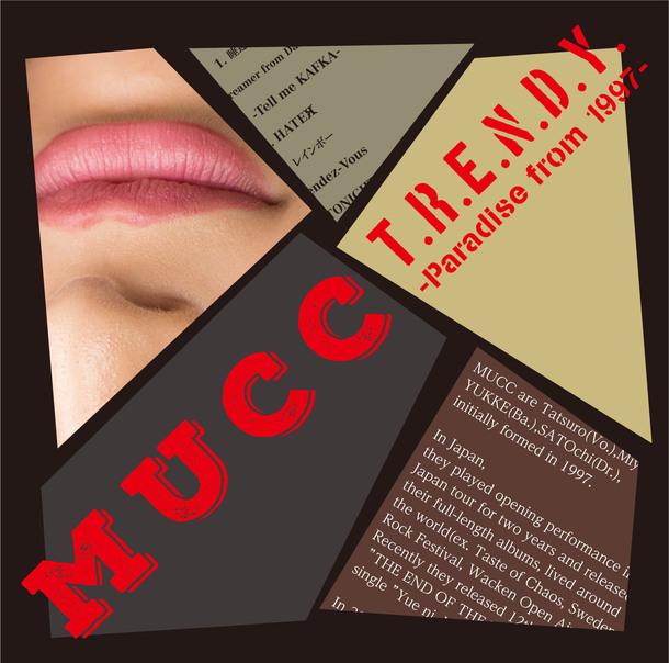 ミニアルバム『T.R.E.N.D.Y. -Paradise from 1997-』【通常盤】(CD ONLY)/MUCC