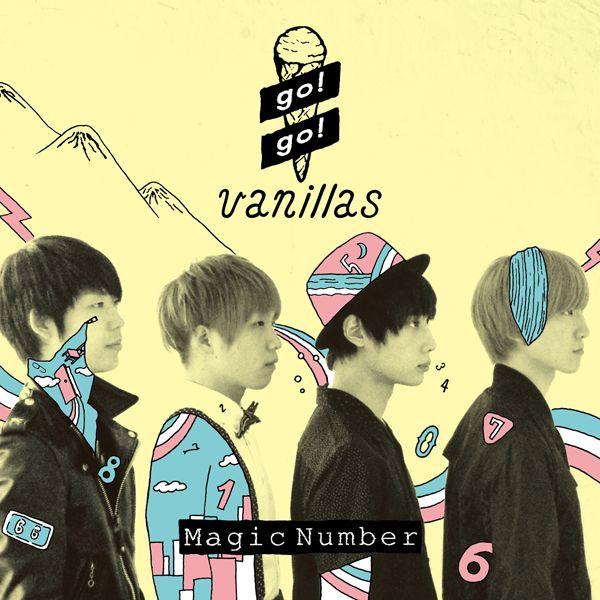 go!go!vanillas|Magic Number