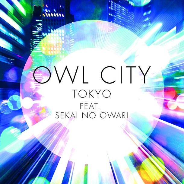 配信シングル「トーキョー feat. SEKAI NO OWARI/TOKYO feat. SEKAI NO OWARI」
