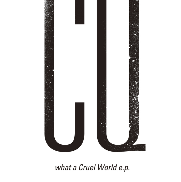 EP「what a Cruel World e.p.」