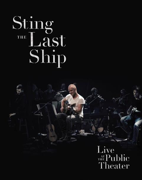 Blu-ray&DVD 『ザ・ラスト・シップ~ライイヴ・アット・ザ・パブリック・シアター』