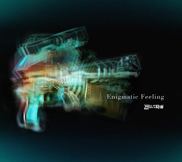 シングル「Enigmatic Feeling」【期間生産限定盤】(CD+DVD)