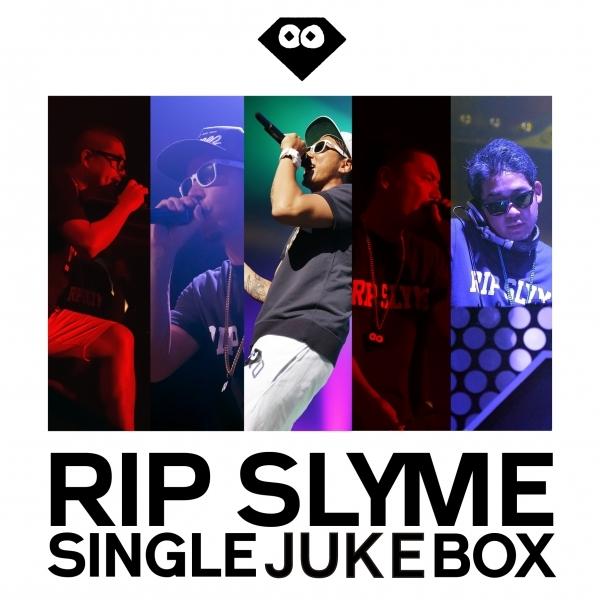 "RIP SLYME ""SINGLE JUKE BOX"""