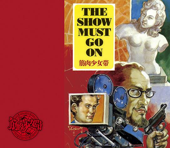 アルバム『THE SHOW MUST GO ON』【初回限定盤】(CD+DVD)
