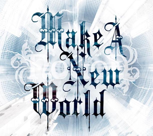アルバム『Make A New World』【初回限定盤】