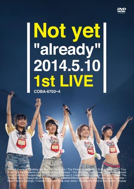"DVD 『Not yet ""already"" 2014.5.10 1st LIVE』"