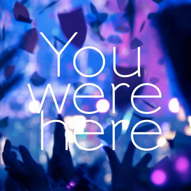 配信限定シングル「You were here」