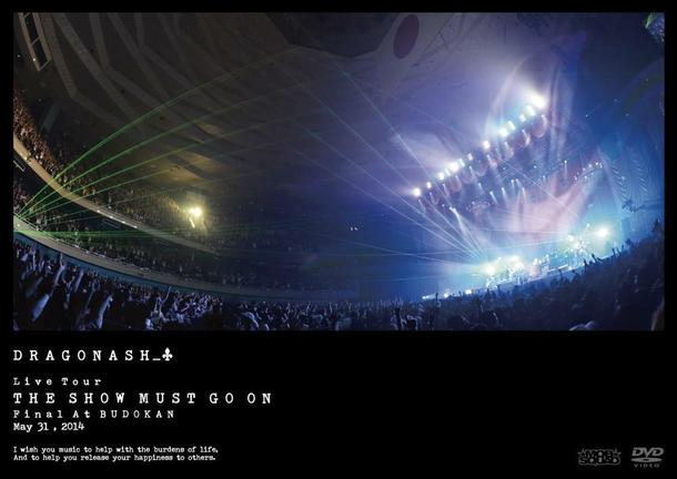 DVD 『Live Tour THE SHOW MUST GO ON  Final At BUDOKAN  May 31, 2014』