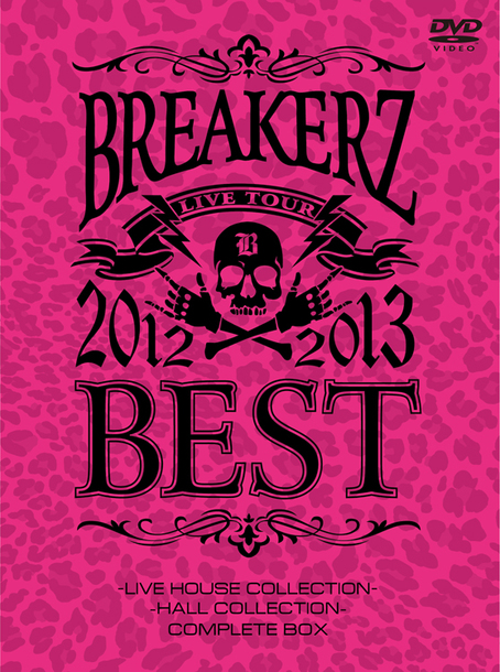 "DVD 『BREAKERZ LIVE TOUR 2012~2013 ""BEST"" -LIVE HOUSE COLLECTION- & -HALL COLLECTION COMPLETE BOX』"