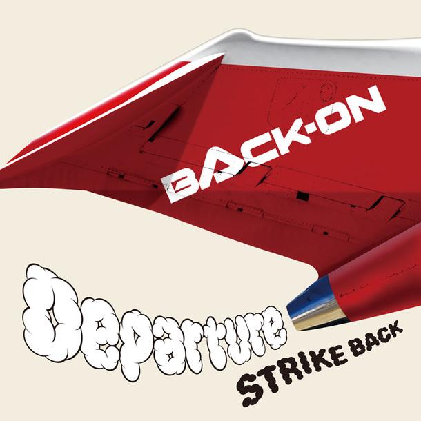 シングル「Departure / STRIKE BACK」【CD+DVD】