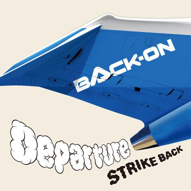 シングル「Departure / STRIKE BACK」【CD】
