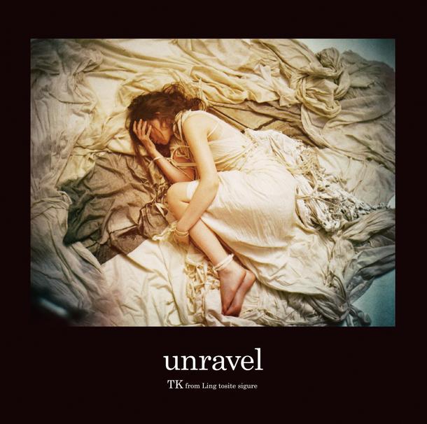 シングル「unravel」 【通常盤】