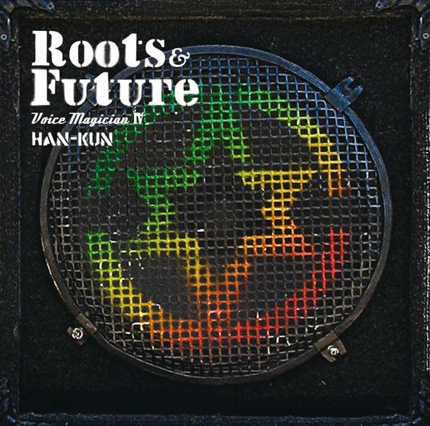 アルバム『VOICE MAGICIAN IV~Roots&Future~』