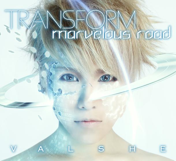 シングル「TRANSFORM / marvelous road」 【初回限定盤A VALSHE盤】