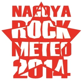 『THE BOOGIE JACK presents NAGOYA ROCK METEO 2014』