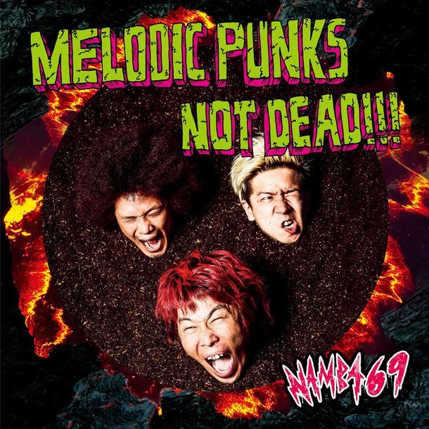 シングル「MELODIC PUNKS NOT DEAD!!!」 【CD】