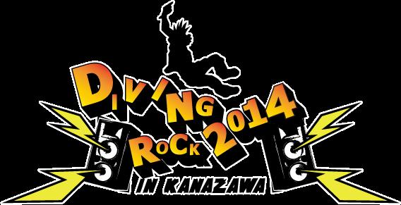 『DIVING ROCK 2014 in KANAZAWA』