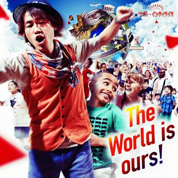 シングル「The World is ours!」