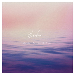 EP『Glowing Red On The Shore EP』